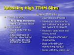 selecting high tthm sites