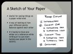 a sketch of your paper