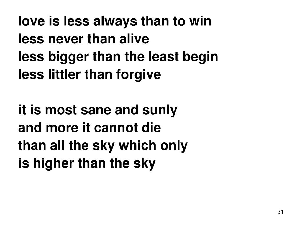 love is less always than to win