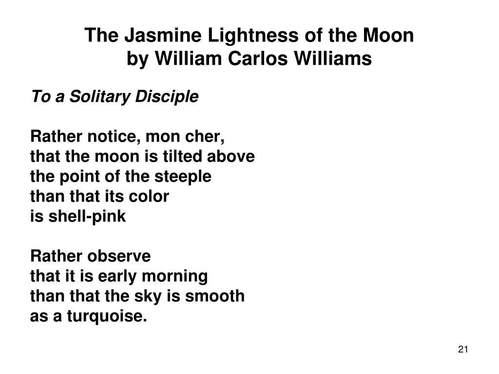 The Jasmine Lightness of the Moon