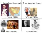 manifest destiny in four intersections