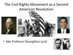 the civil rights movement as a second american revolution