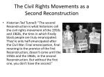 the civil rights movements as a second reconstruction