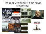 the long civil rights black power movements