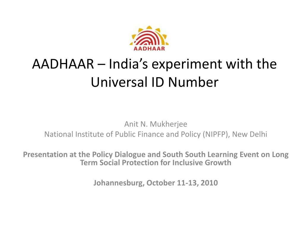 AADHAAR – India's experiment with the Universal ID Number