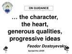 the character the heart generous qualities progressive ideas