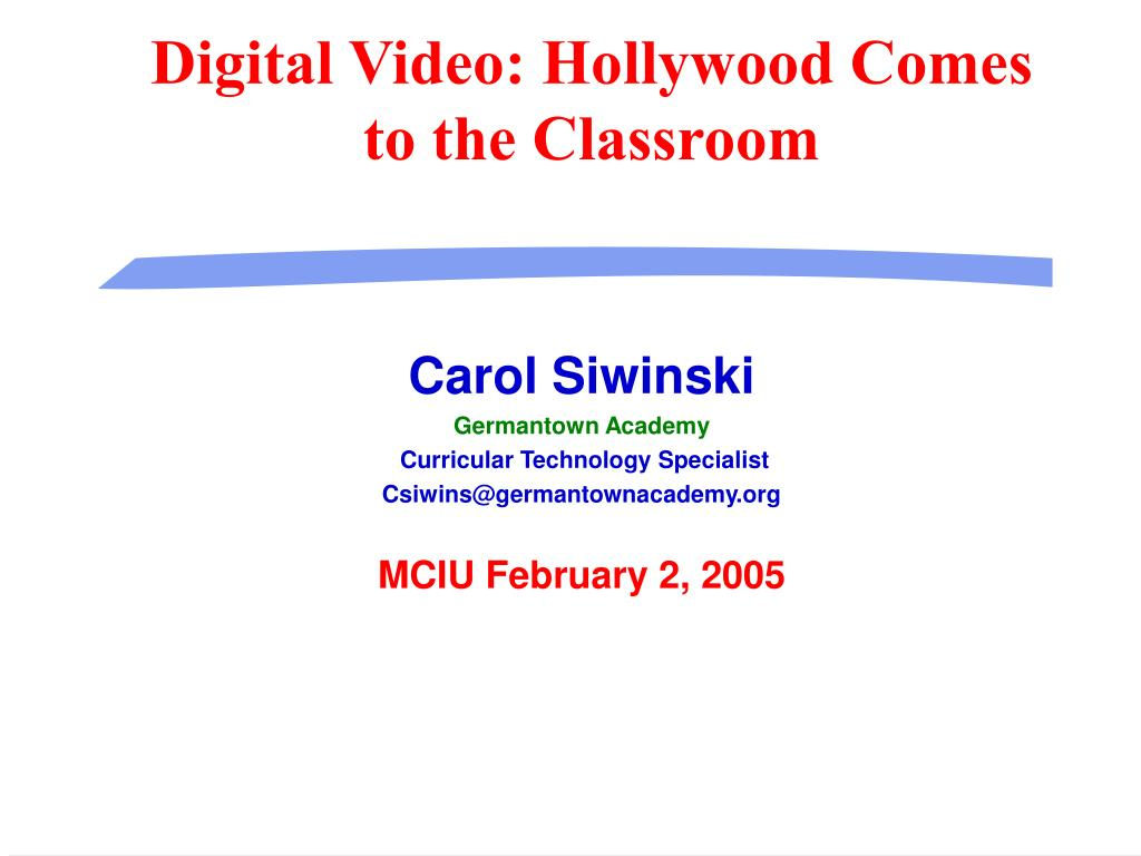 digital video hollywood comes to the classroom l.