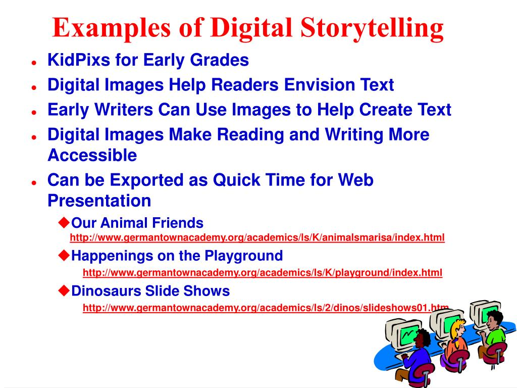 Examples of Digital Storytelling