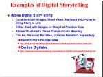examples of digital storytelling11