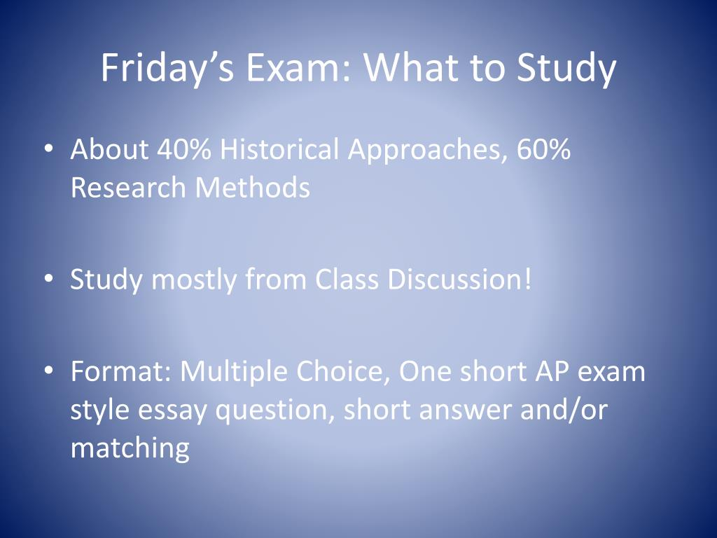 Friday's Exam: What to Study