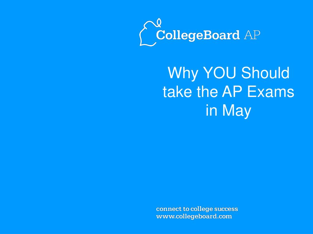 Why YOU Should take the AP Exams in May