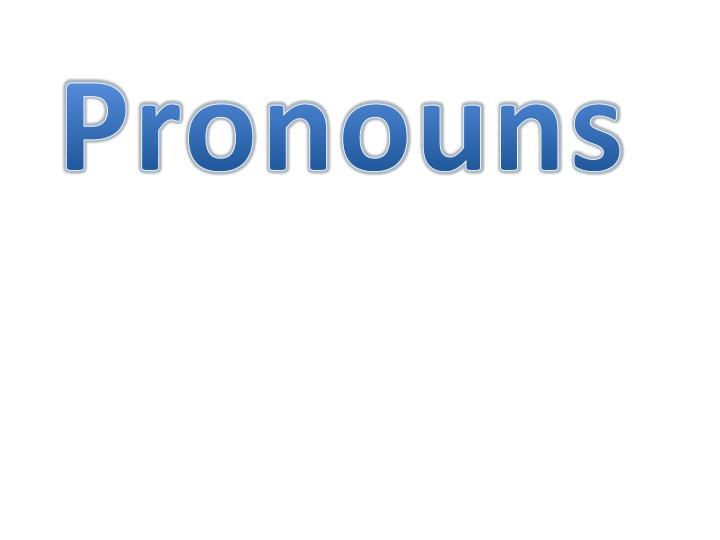 pronouns n.