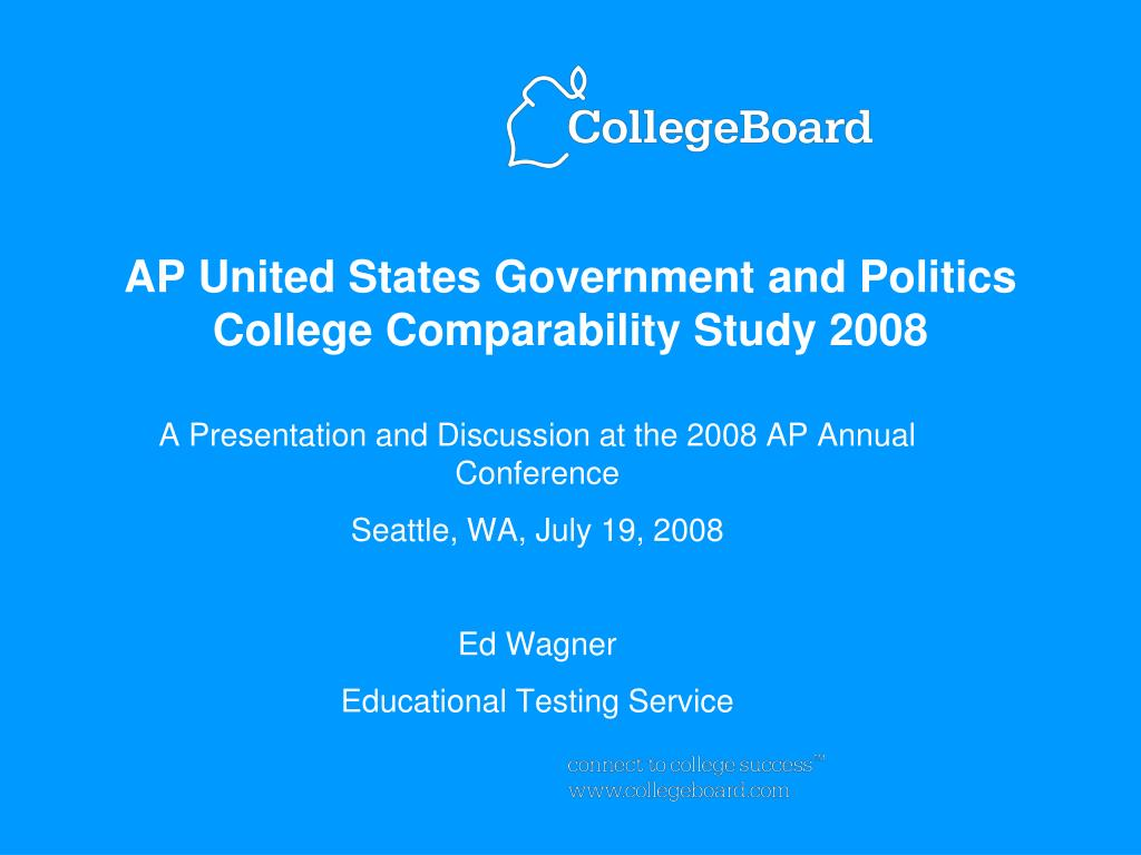 ap united states government and politics college comparability study 2008 l.