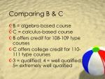 comparing b c