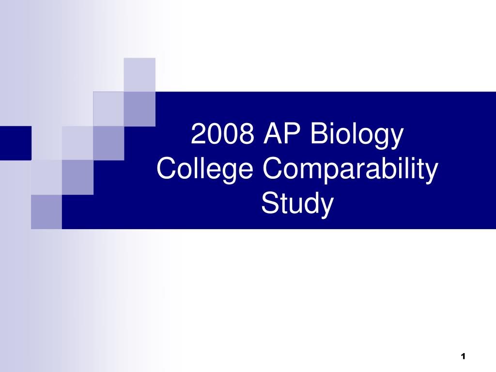 2008 ap biology college comparability study l.