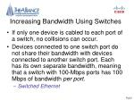 increasing bandwidth using switches52