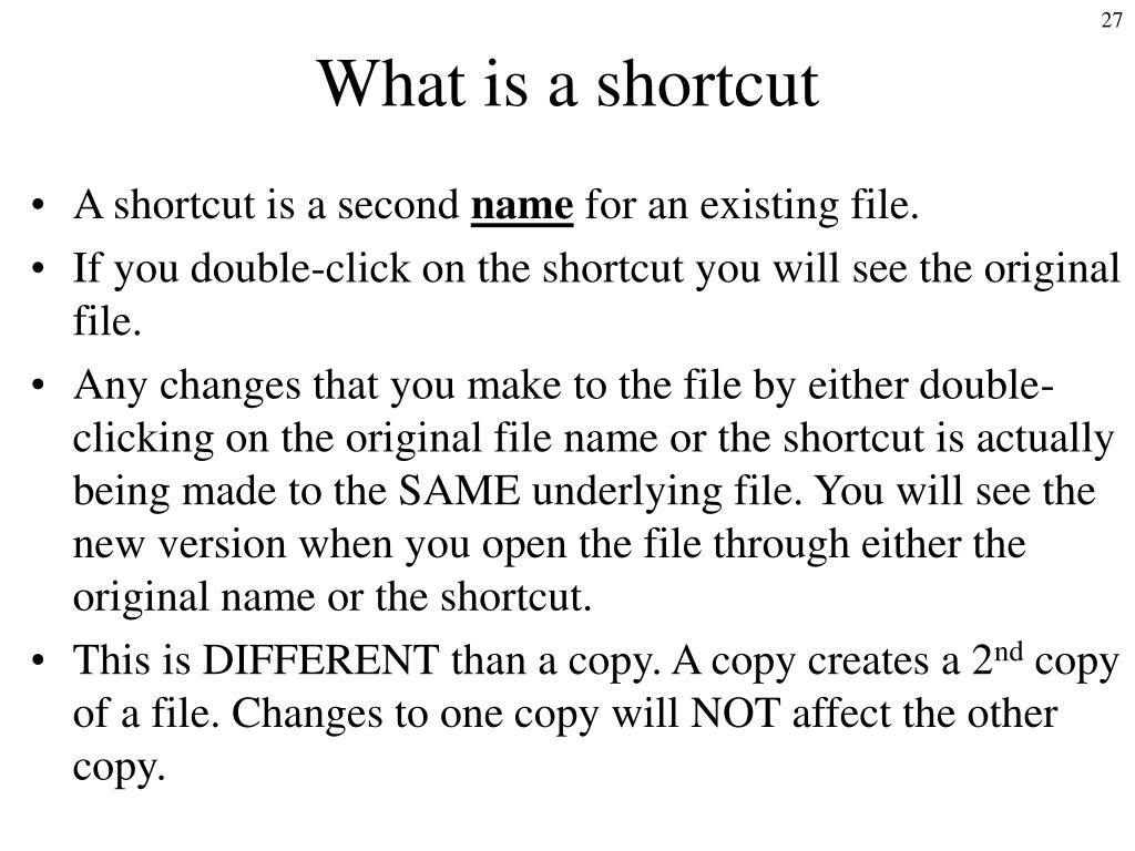 What is a shortcut