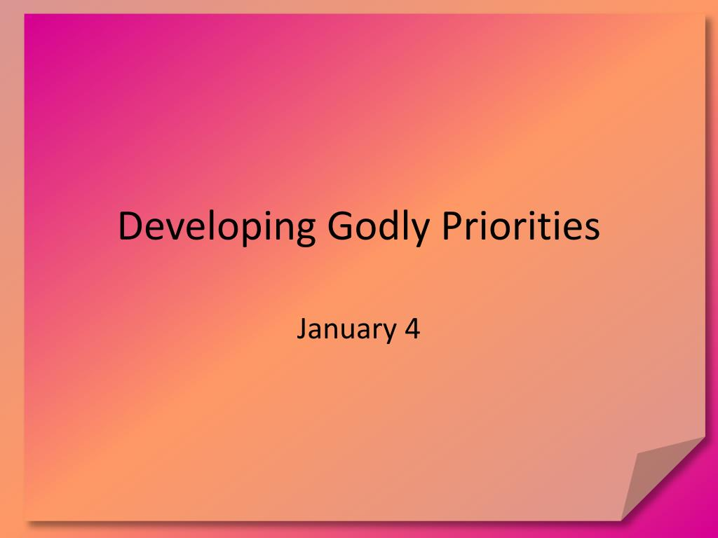developing godly priorities l.