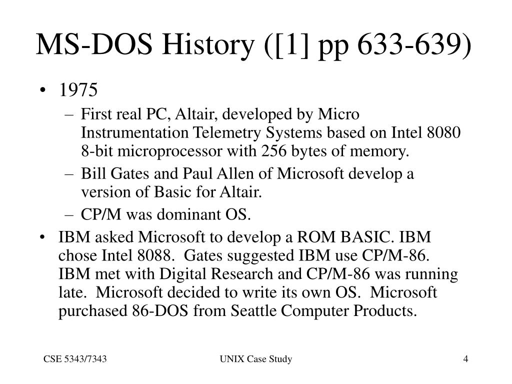 MS-DOS History ([1] pp 633-639)