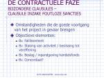 de contractuele faze bijzondere clausules clausule inzake foutloze sancties