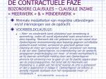 de contractuele faze bijzondere clausules clausule inzake meerwerk minderwerk