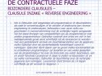 de contractuele faze bijzondere clausules clausule inzake reverse engineering