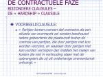 de contractuele faze bijzondere clausules de hardship clausule51