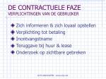 de contractuele faze verplichtingen van de gebruiker