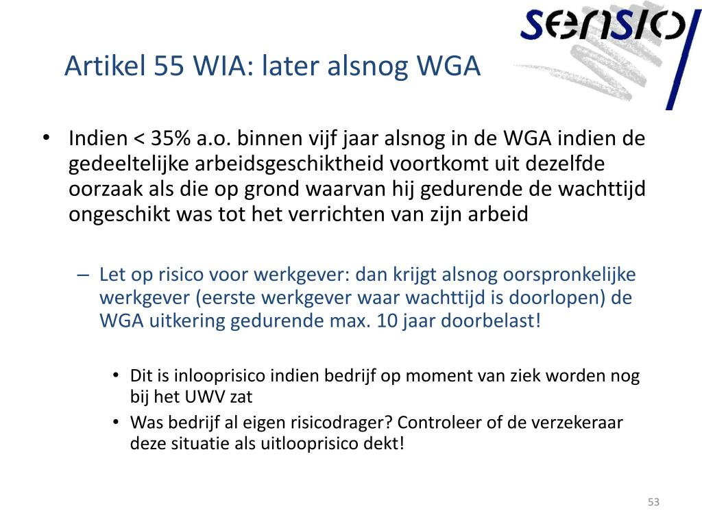 Artikel 55 WIA: later alsnog WGA