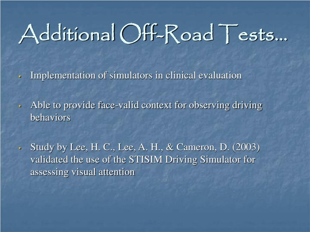 Additional Off-Road Tests…