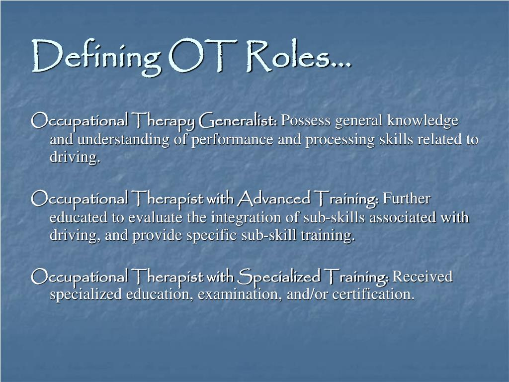 Defining OT Roles…