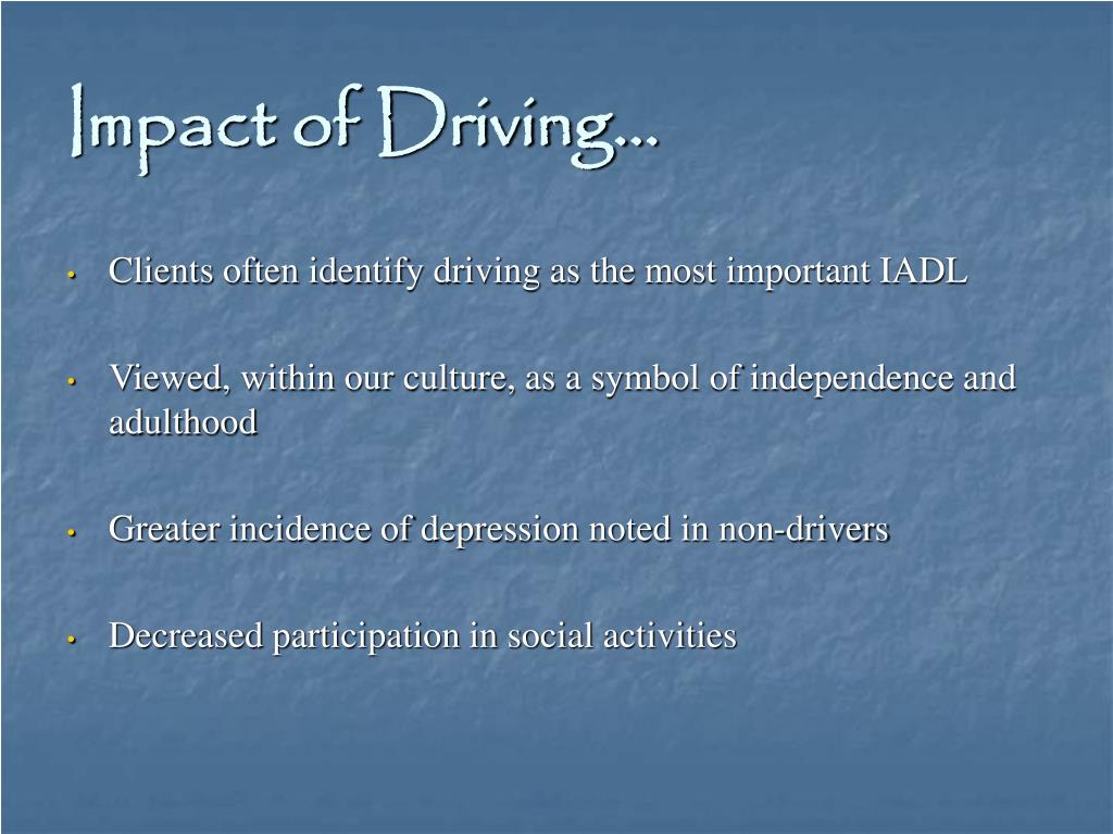 Impact of Driving…