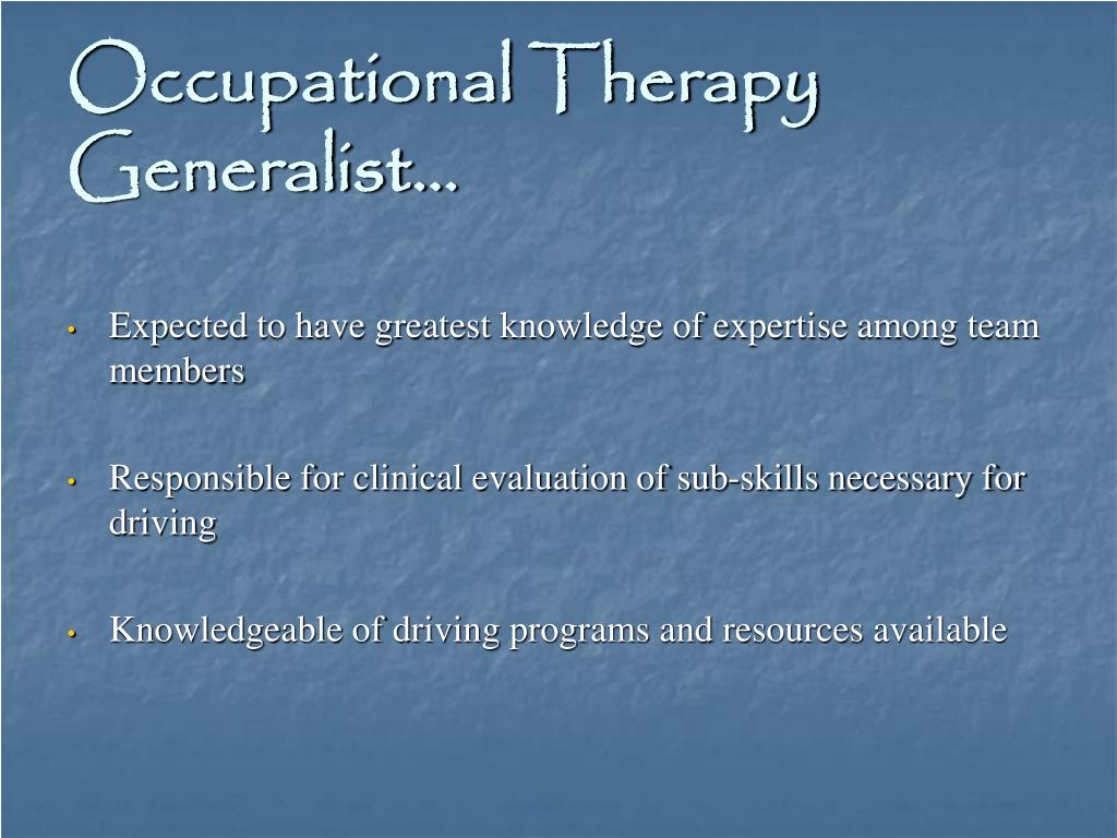 Occupational Therapy Generalist…
