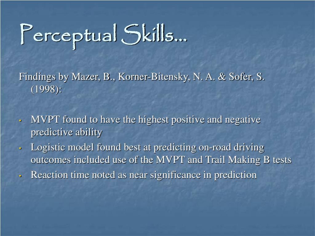 Perceptual Skills…
