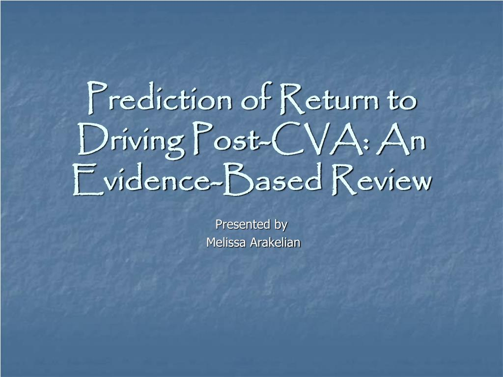 Prediction of Return to Driving Post-CVA: An Evidence-Based Review