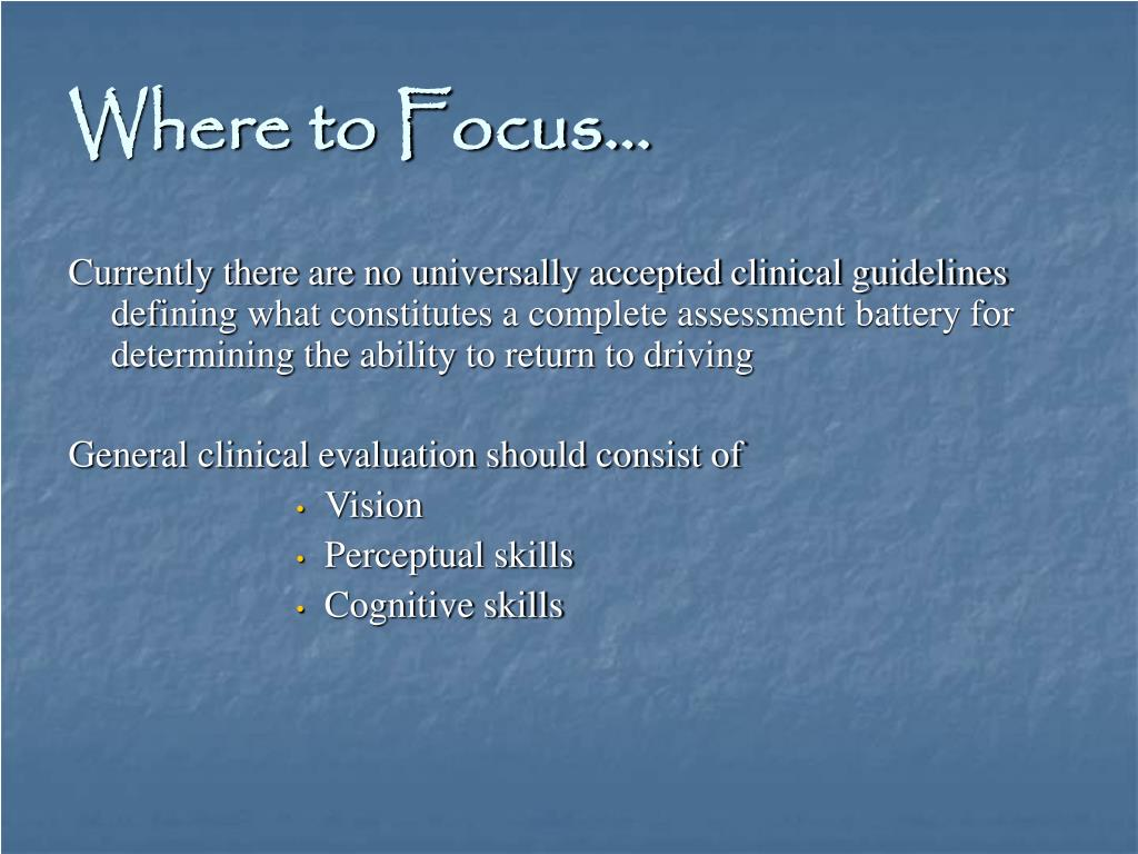 Where to Focus…