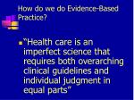 how do we do evidence based practice