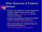 other resources of evidence reviews