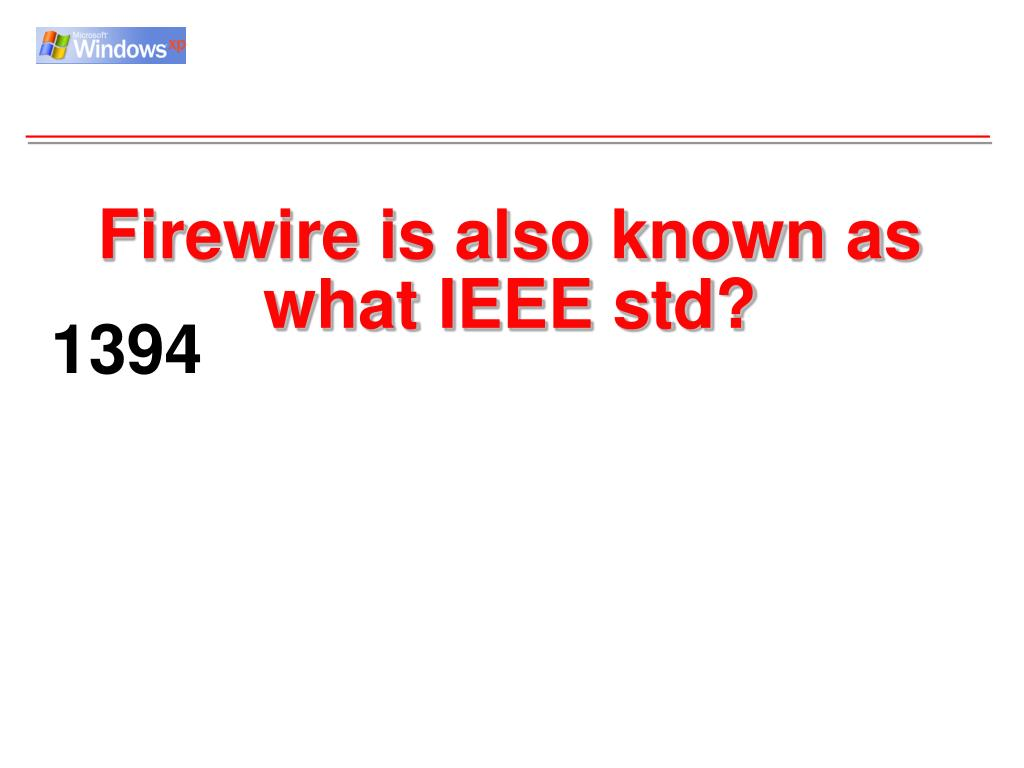 Firewire is also known as what IEEE std?