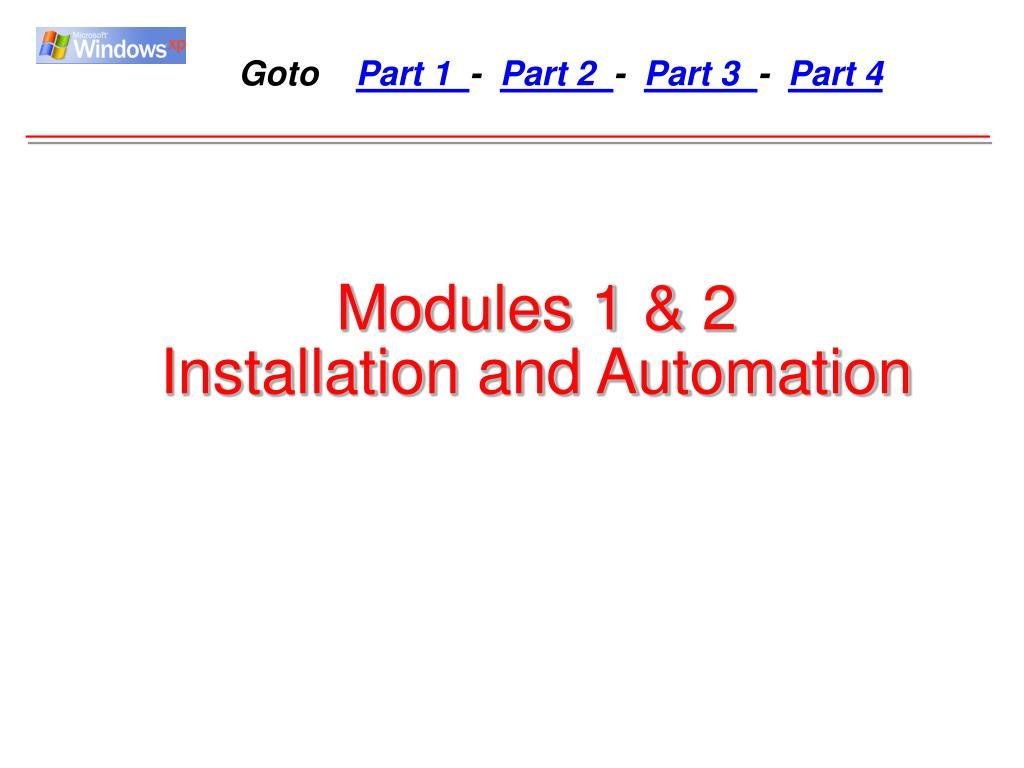 Modules 1 & 2