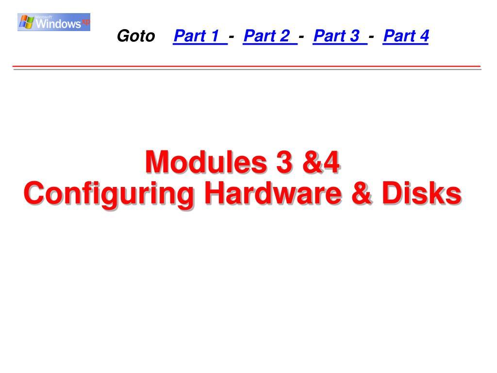 Modules 3 &4
