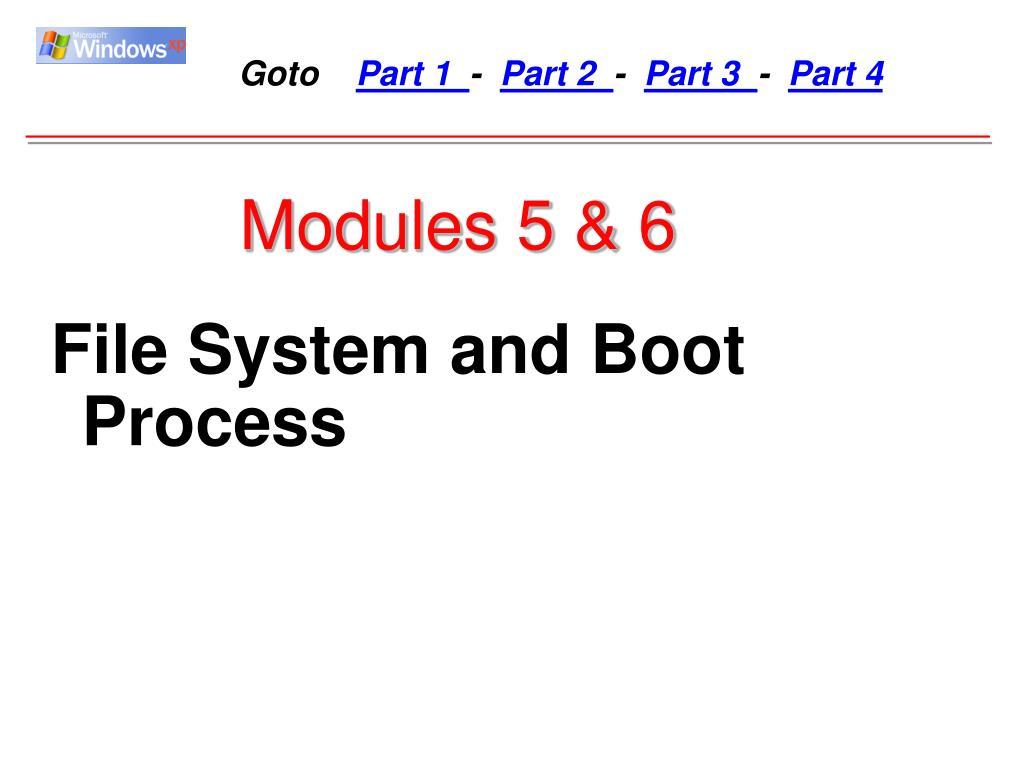 Modules 5 & 6