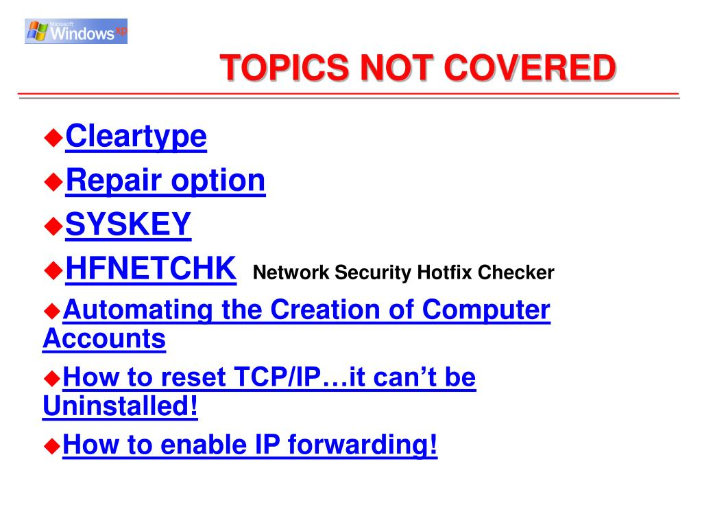 TOPICS NOT COVERED