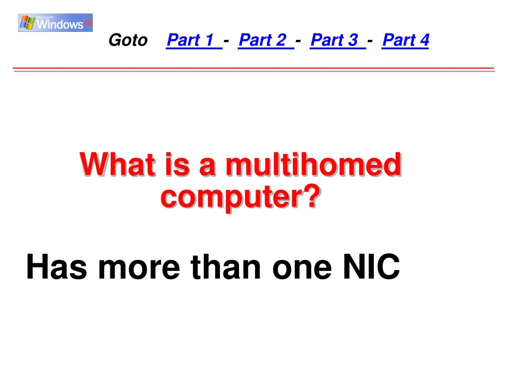 What is a multihomed computer?
