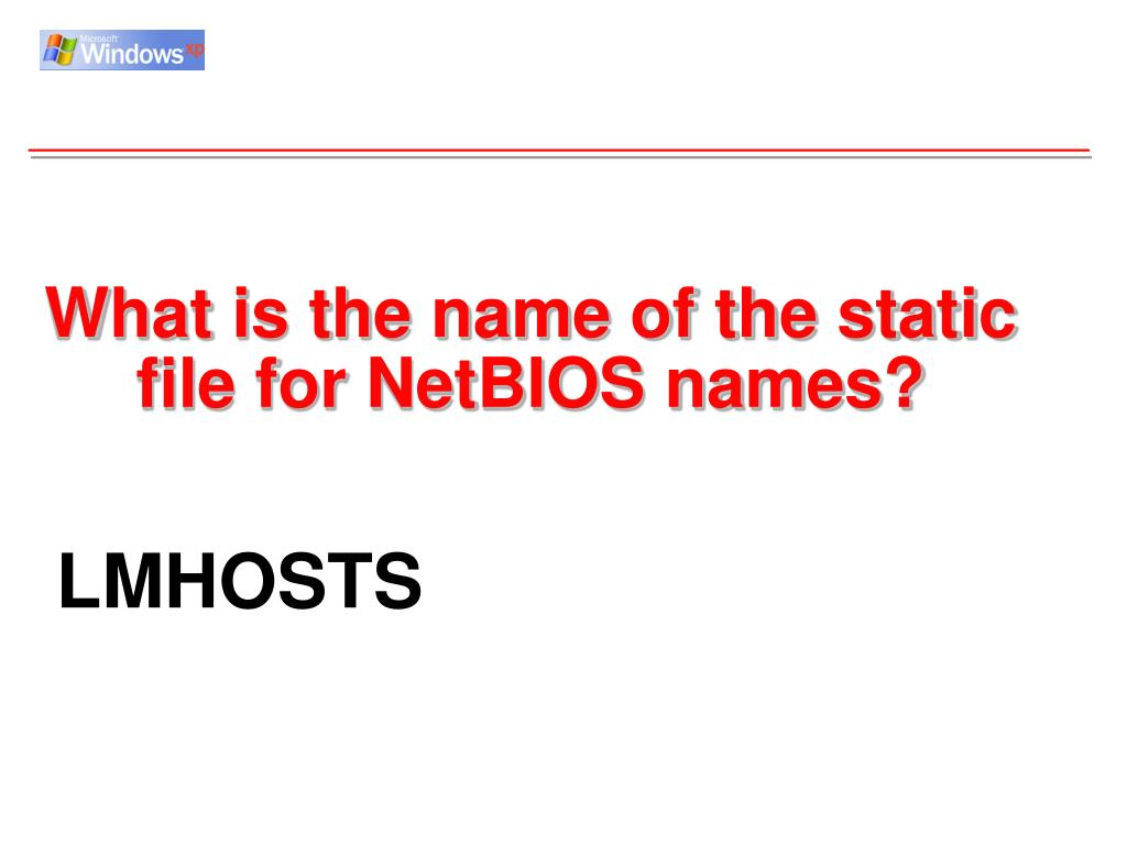 What is the name of the static file for NetBIOS names?