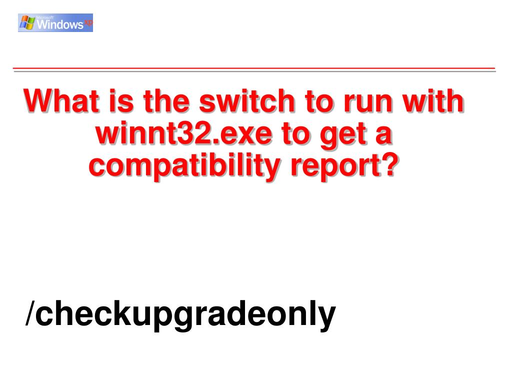 What is the switch to run with winnt32.exe to get a compatibility report?