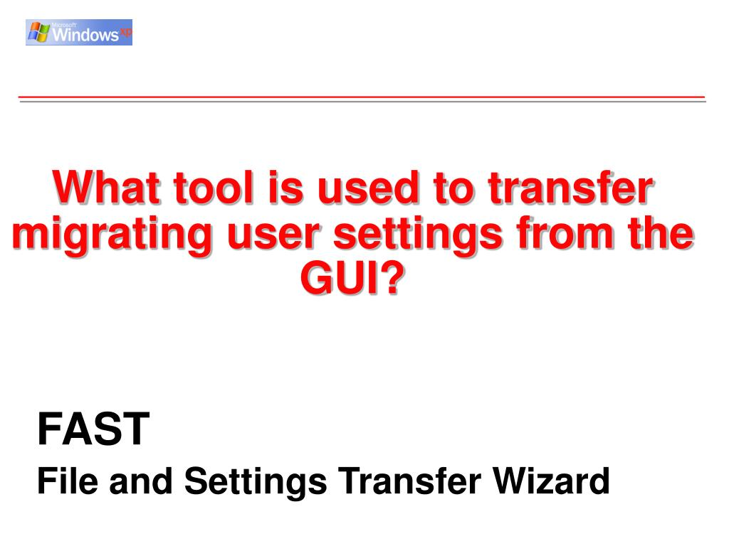 What tool is used to transfer migrating user settings from the GUI?