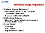 windows image acquisition
