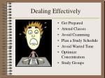 dealing effectively