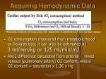 acquiring hemodynamic data27